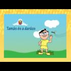 Tamás és a darázs - A Tulipán Csoport sorozat