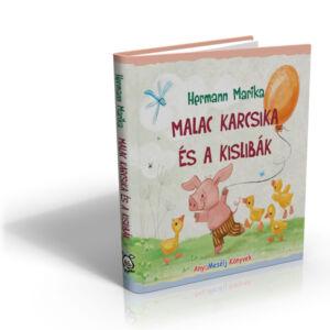 Malac Karcsika és a kislibák