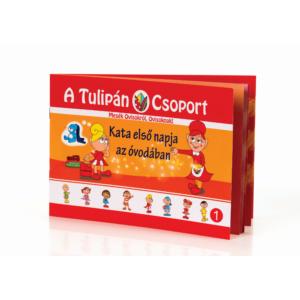 Kata első napja az óvodában - A Tulipán Csoport sorozat