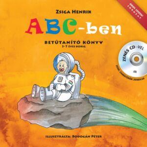 ABC-ben - Zenés CD-vel - Betűtanító könyv