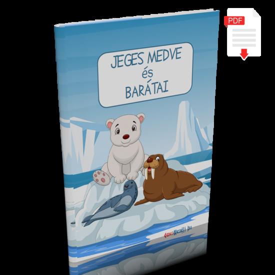 Jegesmedve és barátai! - Játékos tudástár óvodásoknak